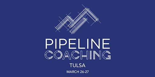 Pipeline Coaching | Tulsa, OK