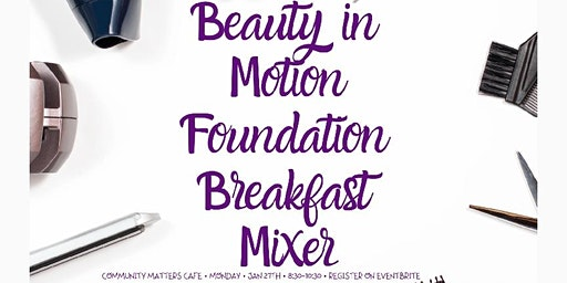 The Beauty In Motion Foundation Breakfast Mixer