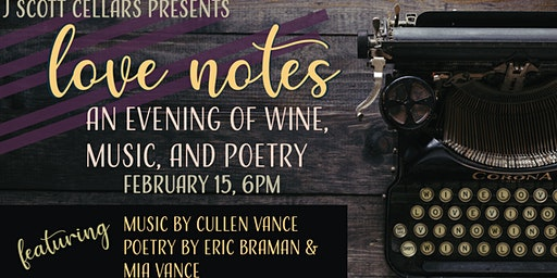 Love Notes:  An Evening of Wine, Music & Poetry