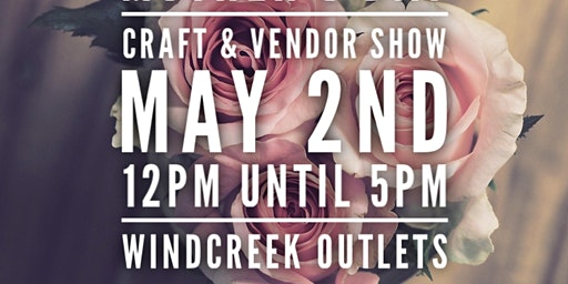 Mothers Day Craft & Vendor Show