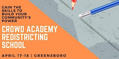 CROWD Academy - Triad & Alamance  Redistricting School in Greensboro tickets