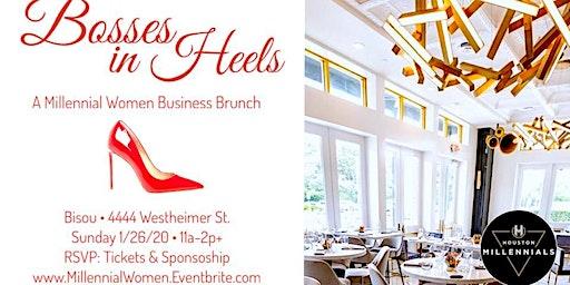 Bosses in Heels - A Millennial Women Business Empowerment Brunch