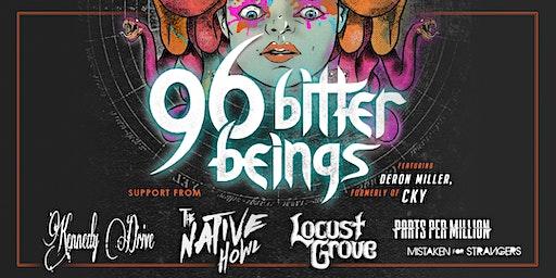 96 Bitter Beings (Deron Miller, formerly of CKY), Native Howl, Locust Grove