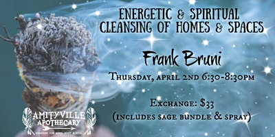 Energetic & Spiritual Cleansing of Homes & Space