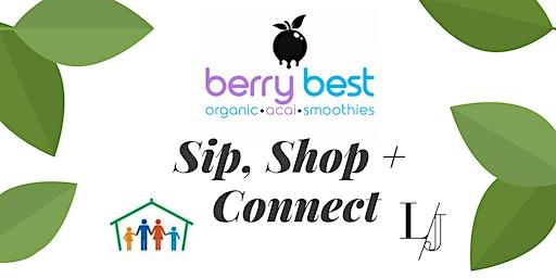 Sip, Shop + Connect