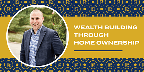 WEALTH BUILDING THROUGH HOME OWNERSHIP tickets