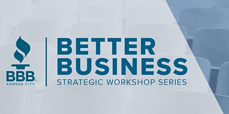 Better Business Strategic Workshop Series tickets