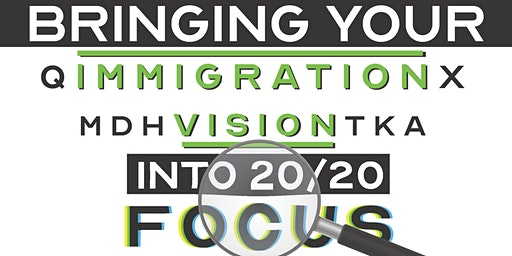 Bringing Your Immigration Vision into 2020 Focus