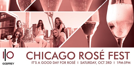 Chicago Rosé Fest - Rosé Tasting at I|O Godfrey Rooftop tickets