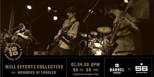 Barrel Room Sessions | Effertz Collective w/ Membe