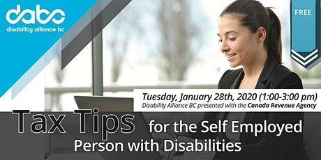 Tax Tips  for the Self Employed Person with Disabilities (with Canada Revenue Agency) tickets