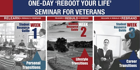 REBOOT Your Life Seminar™ for Veterans tickets