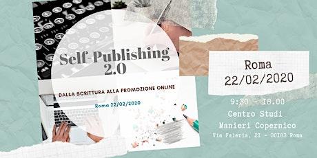 Self-Publishing 2.0 – Dalla scrittura alla promozione online tickets