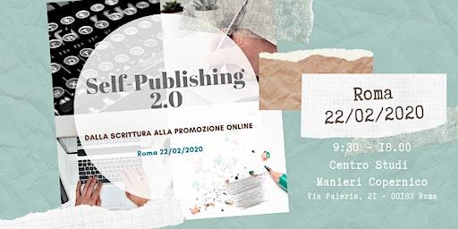 Self-Publishing 2.0 – Dalla scrittura alla promozione online