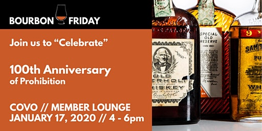 Bourbon Friday // 100th Anniversary of Prohibition