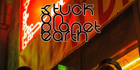 Stuck on Planet Earth tickets