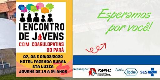 I ENCONTRO DE JOVENS COM COAGULOPATIAS DO PARÁ