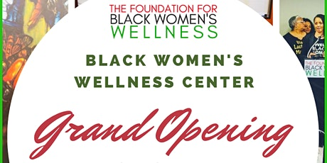 Grand Opening of the FFBWW Black Women's Wellness Center tickets