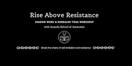 Rise Above Resistance: Inner Work + Kundalini Yoga W.S tickets