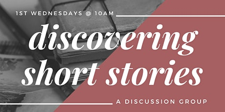 Discovering Short Stories: A Discussion Group tickets