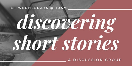 Discovering Short Stories: A Discussion Group