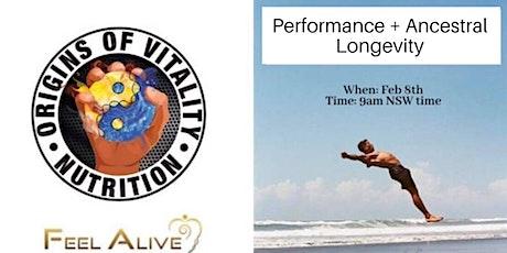 Performance & Ancestral Longevity tickets