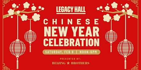 Chinese New Year at Legacy Hall tickets