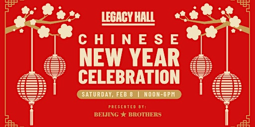 Chinese New Year at Legacy Hall