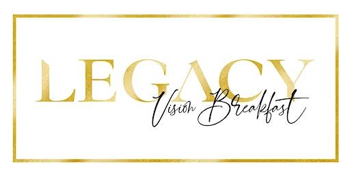 Legacy Vision Breakfast