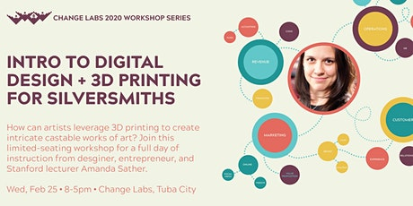 Intro to Digital Design & 3D Printing for Silversmiths tickets