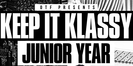 Keep It Klassy : Junior Year tickets