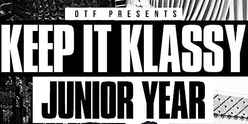 Keep It Klassy : Junior Year