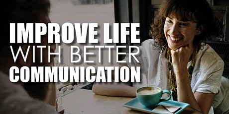 IMPROVE LIFE WITH BETTER COMMUNICATION - FREE TALK tickets
