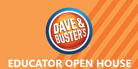 Educator Open House at Dave & Buster's Franklin Mills! tickets