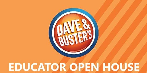 Educator Open House at Dave & Buster's Franklin Mills!