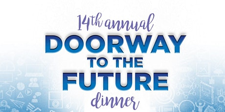 14th Annual Doorway to the Future Dinner 2020 tickets
