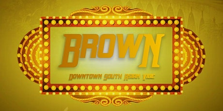 BROWN - Downtown South Asian Vibe tickets