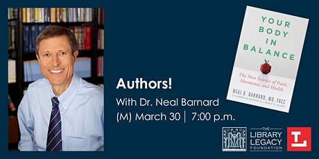 CANCELED - Authors! with Dr. Neal Barnard tickets