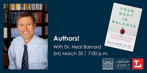 Authors! with Dr. Neal Barnard