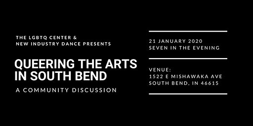 Queering the Arts in South Bend
