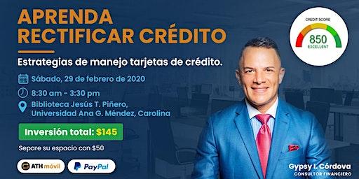 Aprende Rectificar Crédito y Manejo de Tarjetas de Crédito