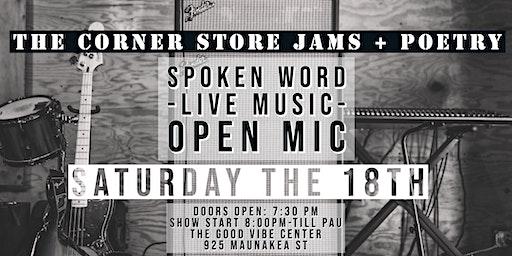 The Corner Store Jams + Poetry Open Mic