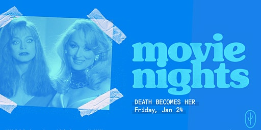 The Saguaro Palm Springs screening of 'Death Becomes Her'