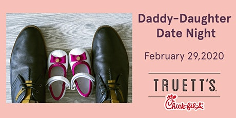 Daddy Daughter Date Night - Truett's Chick-fil-A Rome 2020 tickets