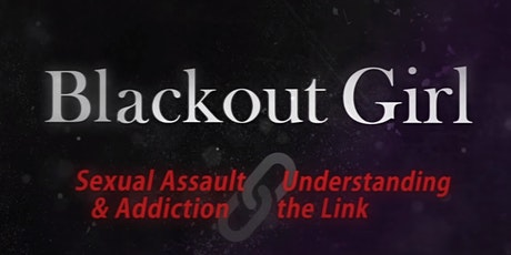 Blackout Girl the Film: Documentary Pre-screening + Q&A tickets