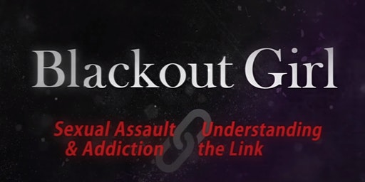 Blackout Girl the Film: Documentary Pre-screening + Q&A