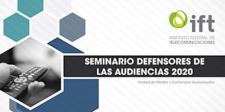SEMINARIO DEFENSORES DE LAS AUDIENCIAS 2020 entradas