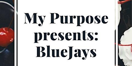 My Purpose tickets