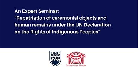 Repatriation of ceremonial objects and human remains under the UN Declaration on the Rights of Indigenous Peoples: An Expert Seminar tickets