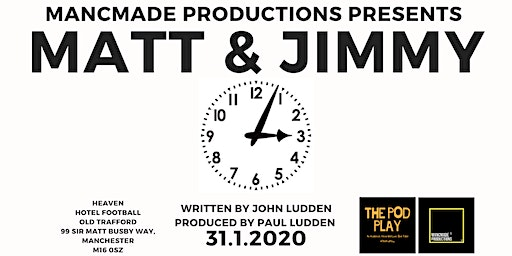 Matt & Jimmy The Pod Play by John Ludden